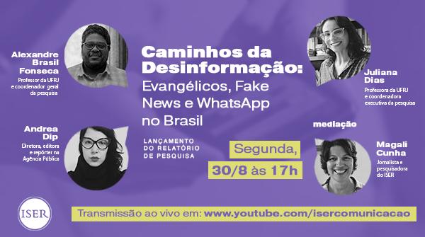 Caminhos da Desinformação: Evangélicos, Fake News e WhatsApp no Brasil